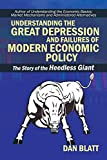 img - for Understanding the Great Depression and Failures of Modern Economic Policy book / textbook / text book