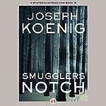 Smugglers Notch | Joseph Koenig