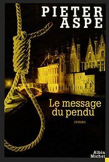 Le message du pendu, Aspe, Pieter
