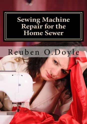 Sewing Machine Repair for the Home Sewer Service Repair Sewing Machine