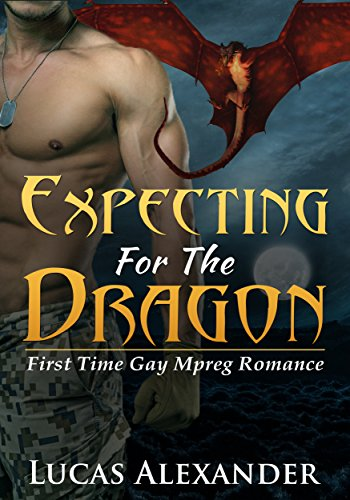 Expecting For The Dragon (First Time Gay Mpreg Romance)