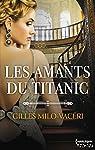 Les amants du Titanic par Milo-Vacéri