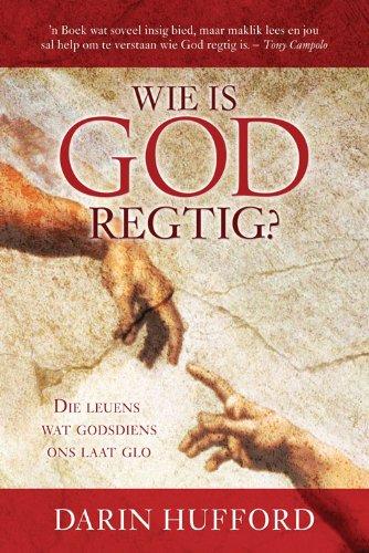 Wie is God regtig?