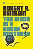 #6: The Moon Is a Harsh Mistress
