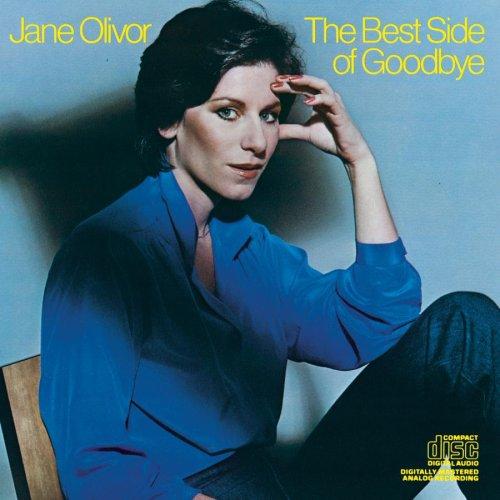 The Best Side of Goodbye (Jane Olivor The Best Of Jane Olivor)