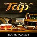 Love on Tap Hörbuch von Karis Walsh Gesprochen von: Robin J. Sitten