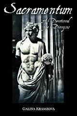 Sacramentum: A Devotional for Dionysos Paperback