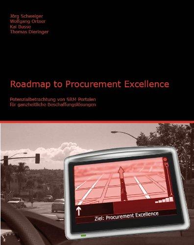 Roadmap to Procurement Excellence. Potenzialbetrachtung von SRM-Portalen für ganzheitliche Beschaffungslösungen Gebundenes Buch – 5. November 2009 Jörg Schweiger Wolfgang Ortner Kai Busse Thomas Dieringer