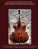Constructing Walking Jazz Bass Lines Book II Walking Bass Lines: Rhythm Changes in 12 Keys  Upright Bass method