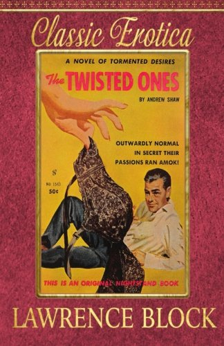 - The Twisted Ones (Collection of Classic Erotica) (Volume 15)