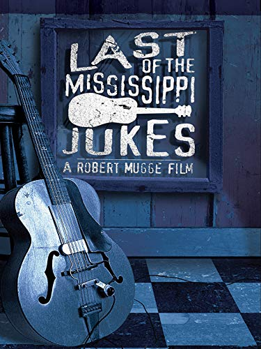 (Last Of The Mississippi Jukes)