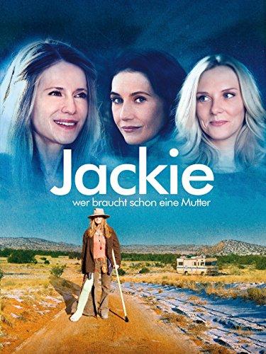 Jackie - Wer braucht schon eine Mutter Film