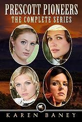 Prescott Pioneers: The Complete Series (4 books in 1)