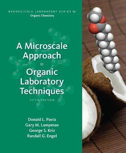 Organic Series (A Microscale Approach to Organic Laboratory Techniques (Brooks/Cole Laboratory Series for Organic Chemistry))