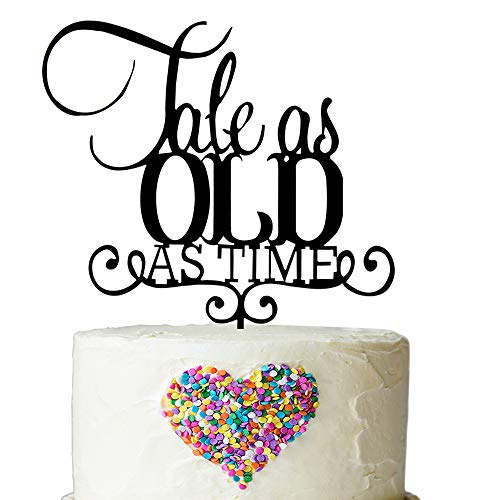 Tale As Old As Time Wedding Cake Topper - Romantic Fairytale Cake Topper - Wedding Anniversary Vow Renewal Bridal Shower Decorations (Black Acrylic)