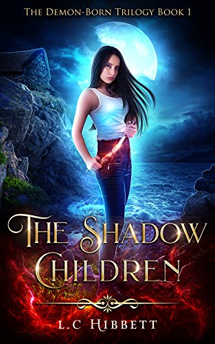 The Shadow Children (The Demon-Born Trilogy Book 1)
