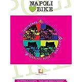 Napoli loves bike