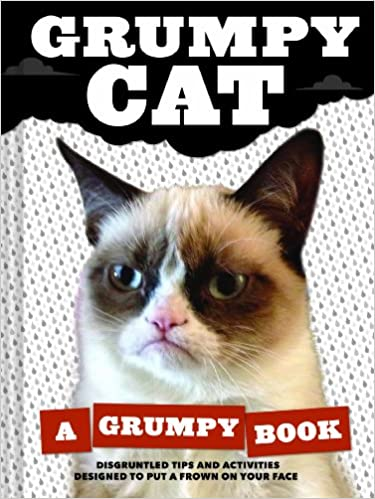 Grumpy Cat A Grumpy Book Unique Books Humor Books Funny