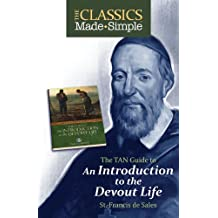 The Classics Made Simple: Introduction to the Devout Life