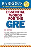 Essential Words for the GRE, Philip Geer Ed.M., 0764144782