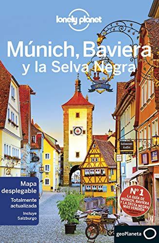 Múnich, Baviera y la Selva Negra 3: 1 (Guías de País Lonely Planet) por Kerry Christiani,Di Duca, Marc,Vaqué Sugrañes, Elena