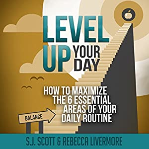 Level Up Your Day Audiobook
