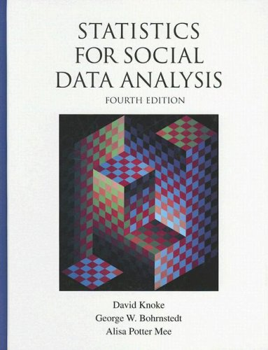 Statistics for Social Data Analysis, 4th Edition