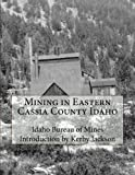 img - for Mining in Eastern Cassia County Idaho book / textbook / text book
