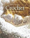 Beginner's Guide to Crochet