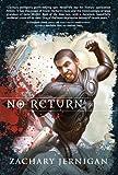 No Return: A Novel of Jeroun, Book One