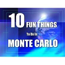 TEN FUN THINGS TO DO IN MONTE CARLO
