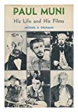 Paul Muni; His Life and His Films, Michael B. Druxman, 0498014134