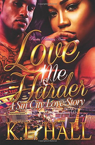 Love Me Harder: A Sin City Love Story
