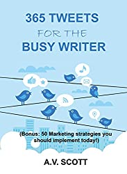 365 Tweets for The Busy Writer (English Edition)