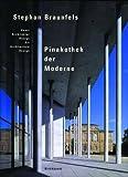 img - for Stephan Braunfels - Pinakothek der Moderne: Art, Architecture, Design book / textbook / text book