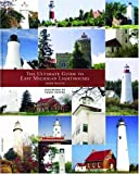 The Ultimate Guide To East Michigan Lighthouses