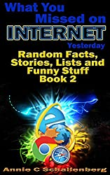 What you missed on Internet yesterday, Part 2: Random Facts, Stories, Lists and Funny Stuff