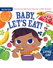 Indestructibles: Baby, Let's Eat!: Chew Proof · Rip Proof · Nontoxic · 100% Washable (Book for Babies, Newborn Books, Safe to Chew)
