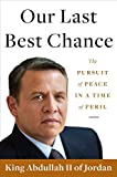 Our Last Best Chance: The Pursuit of Peace in a