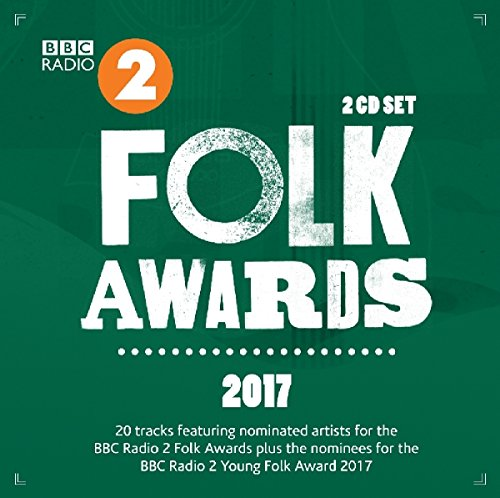 Various Artists - BBC Radio 2: Folk Awards 2017 (2017) [WEB FLAC] Download