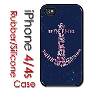 iPhone 4 4S Rubber Silicone Case - You be the Anchor that keeps my feet on