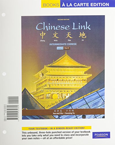 Chinese Link: Intermediate Chinese, Level 2/Part 1, Books a la Carte Edition (2nd Edition)