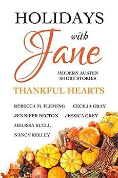Holidays with Jane: Thankful Hearts by [Gray, Cecilia, Grey, Jessica, Kelley, Nancy, Becton, Jennifer, Fleming, Rebecca M., Buell, Melissa]