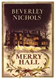 img - for Merry Hall (Beverley Nichols Trilogy Book 1) book / textbook / text book