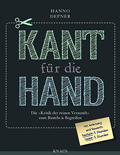Kant für die Hand -: Die
