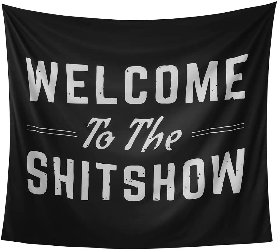 Asopin Welcome to The Shitshow Boutique Tapestry Wall Hanging Tapestry High grade handicraft hanging on the wall for viewing Home Decor 59.1X51.2 in by asopin