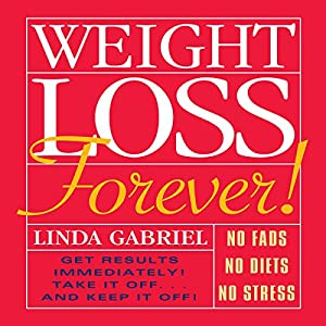 Weight Loss Forever! Audiobook