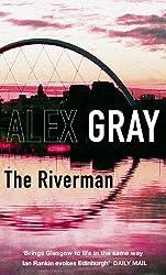The Riverman: 4 (Detective Lorimer Series)