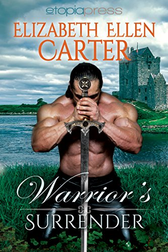 Warrior's Surrender by Elizabeth Ellen Carter