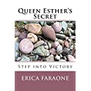 Queen Esther's Secret: Step into Victory